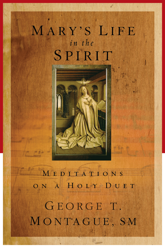 "Joining in the ""Holy Duet"": A new book meditates on Mary's relationship with the Holy Spirit. by Jill A. Boughton"