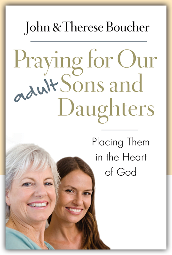 Place Them in the Heart of God: A new book helps us to pray for our grown-up kids.