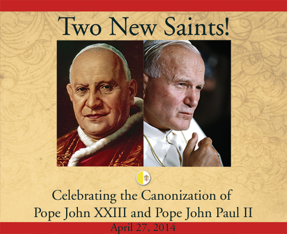 Pulling Down Walls: New saints John XXIII and John Paul II show us how it's done.