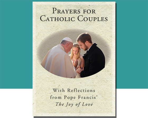 Bring The Joy of Love into Your Marriage: A new book helps couples pray together.
