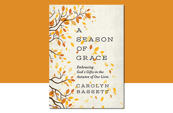 The Grace of Aging Gracefully: A new book helps us appreciate the blessings of our golden years. by Lorene Duquin