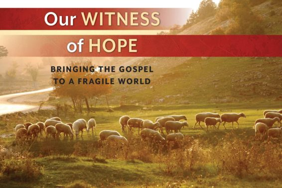 Our Witness of Hope: Bringing the Gospel to a Fragile World by Fr. Jacques Philippe