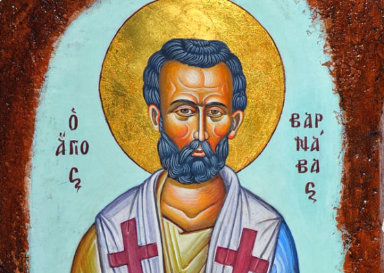 St. Barnabas, Apostle: He was a good man, full of the Holy Spirit and of faith. (Acts 11:24)