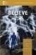 New! Believe! Meeting Jesus in Scriptures