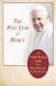 New! The Holy Year of Mercy With Reflections by Pope Francis