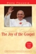 The Joy of the Gospel: Evangelii Gaudium (Discussion Guide Included)