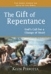 New! The Gift of Repentance